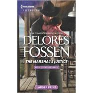 The Marshal's Justice by Fossen, Delores, 9780373749560