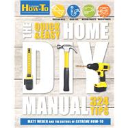 The Quick & Easy Home DIY Manual 321 Tips by Unknown, 9781616289560