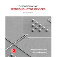 Fundamentals of Semiconductor Devices by Anderson, Betty; Anderson, Richard, 9780073529561
