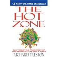 The Hot Zone by PRESTON, RICHARD, 9780385479561