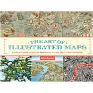 The Art of Illustrated Maps by Roman, John, 9781440339561