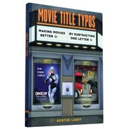 Movie Title Typos by Light, Austin, 9781452149561