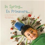 In Spring / En Primavera by Manso, Susana Madinabeitia; Momohara, Emily Hanako, 9781936669561