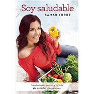 Soy saludable / I Am Healthy by Yorde, Samar, 9781941999561
