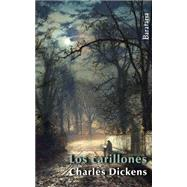Los carillones / Chimes by Dickens, Charles, 9788492979561