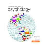 Mastering the World of Psychology plus NEW MyPsychLab with eText -- Access Card Package by Wood, Samuel E.; Wood, Ellen Green; Boyd, Denise, 9780205969562