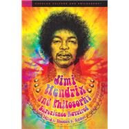 Jimi Hendrix and Philosophy by Ammon, Theodore G., 9780812699562