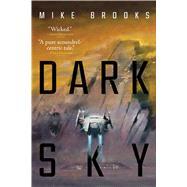 Dark Sky by Brooks, Mike, 9781481459563