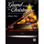 Grand Solos for Christmas by Bober, Melody (COP), 9781470629564