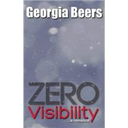 Zero Visibility by Beers, Georgia, 9780989989565
