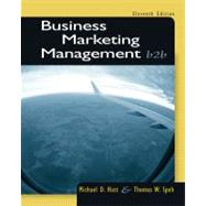 Business Marketing Management : B2b by Hutt, Michael D.; Speh, Thomas W., 9781133189565