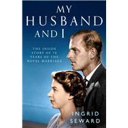 My Husband and I by Seward, Ingrid, 9781471159565
