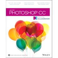 Adobe Photoshop CC Digital Classroom by Smith, Jennifer; AGI Creative Team, 9781118639566