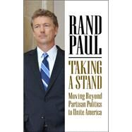 Taking a Stand by Paul, Rand, 9781455549566