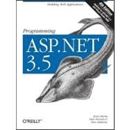 Programming ASP.NET 3.5 by Liberty, Jesse, 9780596529567