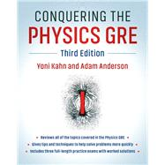 Conquering the Physics Gre by Kahn, Yoni; Anderson, Adam, 9781108409568