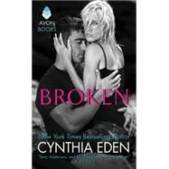 Broken by Eden, Cynthia, 9780062349569