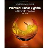 Practical Linear Algebra: A Geometry Toolbox, Third Edition by Farin; Gerald, 9781466579569