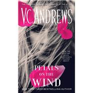 Petals on the Wind by Andrews, V. C., 9781476789569