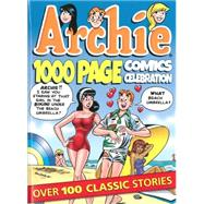 Archie 1000 Page Comics Celebration by ARCHIE SUPERSTARS, 9781619889569