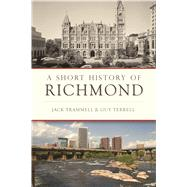 A Short History of Richmond by Trammell, Jack; Terrell, Guy, 9781625859570