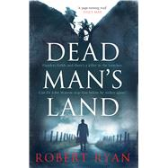 Dead Man's Land by Ryan, Robert, 9781849839570