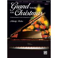 Grand Solos for Christmas by Bober, Melody (COP), 9781470629571