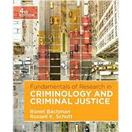 Fundamentals of Research in Criminology and Criminal Justice by Bachman, Ronet D.; Schutt, Russell K., 9781506359571