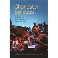 Charleston Syllabus by Williams, Chad; Williams, Kidada; Blain, Keisha, 9780820349572