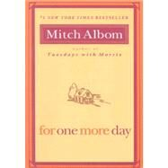 For One More Day by Albom, Mitch, 9781401309572