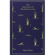 The Adventures of Huckleberry Finn by Twain, Mark; Bickford-Smith, Coralie, 9780141199573