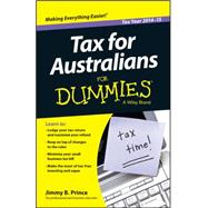 Tax for Australians for Dummies 2014-15 by Prince, Jimmy B., 9780730319573