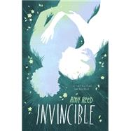 Invincible by Reed, Amy, 9780062299574