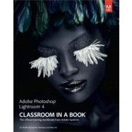 Adobe Photoshop Lightroom 4 Classroom in a Book by Adobe Creative Team, ., 9780321819574
