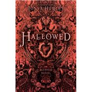 Hallowed by Hurley, Tonya, 9781442429574