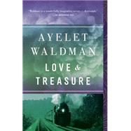 Love and Treasure by Waldman, Ayelet, 9780307739575