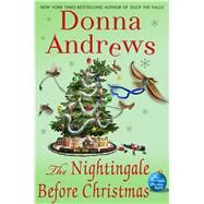 The Nightingale Before Christmas A Meg Langslow Christmas Mystery by Andrews, Donna, 9781250049575