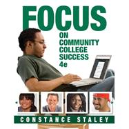 FOCUS on Community College Success by Staley, Constance, 9781305109575