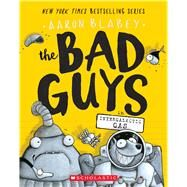 The Bad Guys in Intergalactic Gas (The Bad Guys #5) by Blabey, Aaron, 9781338189575