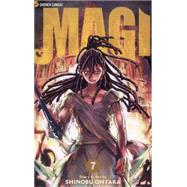 Magi: The Labyrinth of Magic, Vol. 7 The Labyrinth of Magic by Ohtaka, Shinobu, 9781421559575