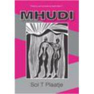 Mhudi by Plaatje, Sol T., 9781478609575