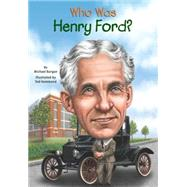 Who Was Henry Ford? by Burgan, Michael; Hammond, Ted, 9780448479576
