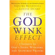 The Godwink Effect by Rushnell, Squire; DuArt, Louise, 9781501119576