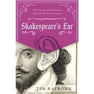 Shakespeare's Ear by Rayborn, Tim, 9781510719576