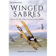 Winged Sabres by Sellwood, Robert A., 9781526729576