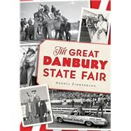 The Great Danbury State Fair by Zimmermann, Andrea, 9781626199576