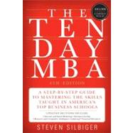 The Ten-Day MBA by Silbiger, Steven, 9780062199577