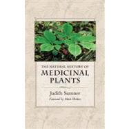 Natural History of Medicinal Plants by Sumner, Judith, 9780881929577
