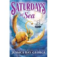 Saturdays at Sea by George, Jessica Day, 9781619639577