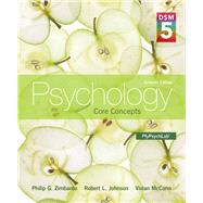 Psychology Core Concepts with DSM-5 Update by Zimbardo, Philip G.; Johnson, Robert; McCann, Vivian, 9780205979578